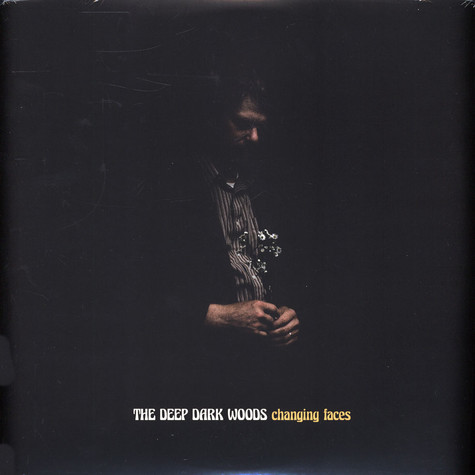 Deep Dark Woods - Changing Faces