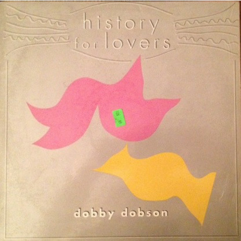 Dobby Dobson - History For Lovers
