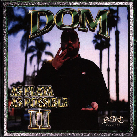 Dom - As Playa As Possible 2