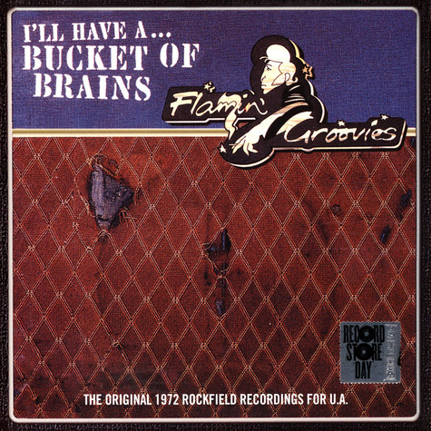 Flamin' Groovies - A Bucket Of Brains Record Store Day 2021 Edition