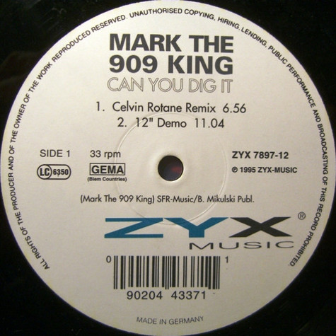 Mark The 909 King - Can You Dig It