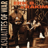 Eric B. & Rakim - Casualties of war