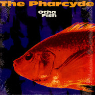 Pharcyde, The - Otha Fish