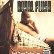 Royal Flush - Iced down medallions feat. Noreaga