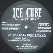 Ice Cube Featuring Pusha T - In The Late Night Hour
