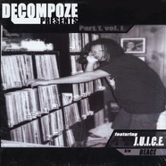 Decompoze of Binary Star - Decompoze presents feat. J.u.i.c.e.