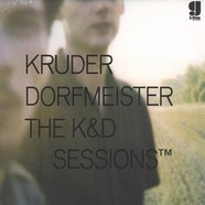 Kruder & Dorfmeister - The K & D Sessions