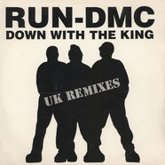 Run-DMC - Down With The King (UK Remixes)
