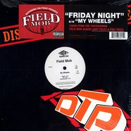 Field Mob (Disturbing Tha Peace) - Friday night