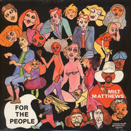 Milt Matthews Inc. - For the people