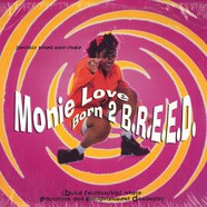 Monie Love - Born 2 B.R.E.E.D.