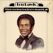 Lou Rawls - When You Hear Lou, You've Heard It All