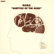 Bama - Ghettos of the mind