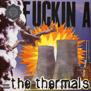 Thermals, The - Fuckin a