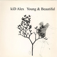 kiD Alex - Young & Beautiful