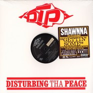 Shawnna / Shareefa - Gettin some / i'll be around