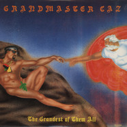 Grandmaster Caz - The Grandest Of Them All