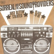 Surreal And The Sound Providers - Just Gettin Started
