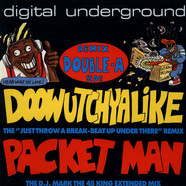 Digital Underground - Doowutchyalike (Remix) / Packet Man