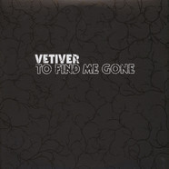 Vetiver - To find me gone
