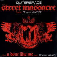 Outerspace - Street massacre feat. Royce Da 5'9