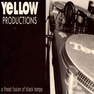 Yellow Productions - A Finest Fusion Of Black Tempo
