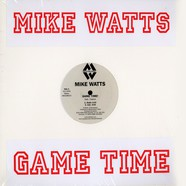 Mike Watts - Game time feat. Casino