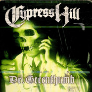 Cypress Hill - Dr. Greenthumb