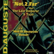 D.Auguste - Not.2.Far feat. The Last Emperor & Tajai
