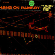 Ramsey Lewis Trio, The - Hang On Ramsey!
