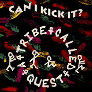 A Tribe Called Quest - Can I Kick It?