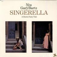 Gary Bartz NTU Troop - Singerella A Ghetto Fairy Tale