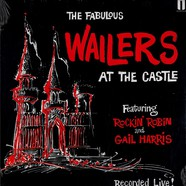 Fabulous Wailers, The - The Fabulous Wailers at the Castle