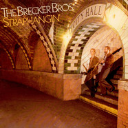 Brecker Brothers, The - Straphangin'
