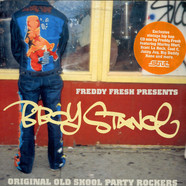 Freddy Fresh - B-Boy Stance (Original Old Skool Party Rockers)