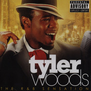 Tyler Woods - R N B Sensation