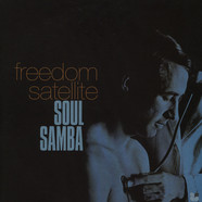 Freedom Satellite - Soul Samba