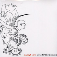 Dapayk Solo - Decade One (2000-2010)