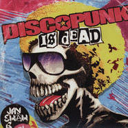 Jay Shah B - Discopunk Is Dead