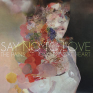 Pains Of Being Pure At Heart - Say No to Love