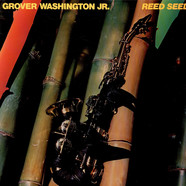 Grover Washington, Jr. - Reed Seed