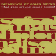 Diplomats Of Solid Sound - What Goes Around Come Around