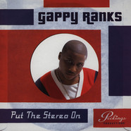 Gappy Ranks - Put The Stereo On