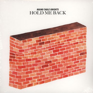 Round Table Knights - Hold Me Back