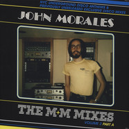John Morales - The M&M Mixes Volume 2 Part A