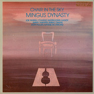 Mingus Dynasty - Chair In The Sky