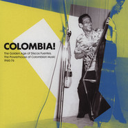 Colombia! - The Golden Age Of Discos Fuentes, The Powerhouse Of Colombian Music 1960-76