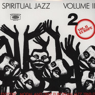 Spiritual Jazz - Volume 2: Esoteric, Modal And Deep Jazz From The European Undergound 1960-78