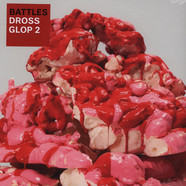 Battles - Dross Glop 2