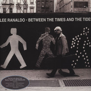 Lee Ranaldo - Between The Times & The Tides